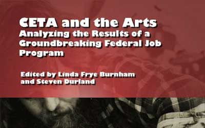 CETA and the Arts: Analyzing the Results of a Groundbreaking Federal Job Program